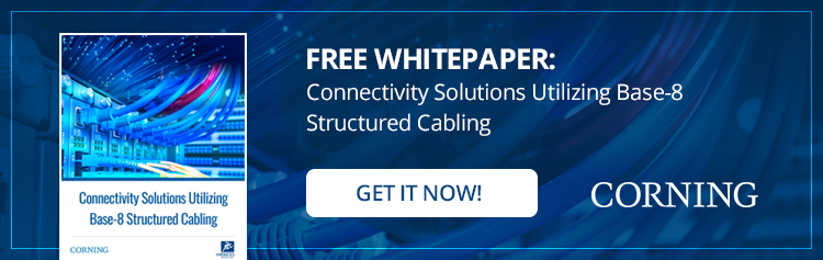 Free Whitepaper: Connectivity Solutions Utilizing Base-8 Structured Cabling
