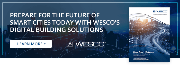 Run A Smart Workplace with WESCO's Digital Building Solutions